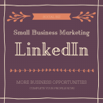 LinkedIn Basics for Small Business Marketing